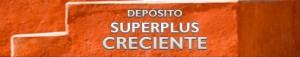 Depósito Superplus Creciente de Banco Caixa Geral (super creciente1 300x57)
